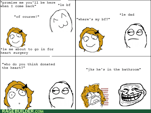 fu gal heart surgery Rage Comics relationships troll dad - 6275173888