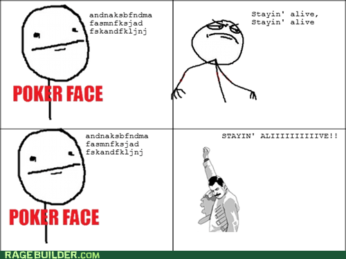 bee gees,lyrics,Music,poker face,Rage Comics,staying alive