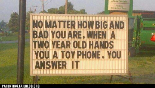 answer it,big and bad,sign,toy phone,two year old