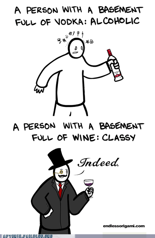 alcoholic,alcoholism,classy,indeed,sir,vodka,wine,wine cellar
