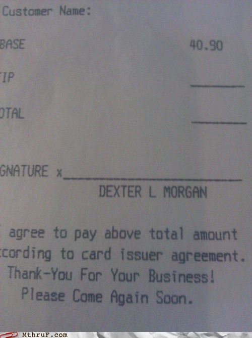 bacon and eggs,Dexter,dexter morgan,receipt,serial killer