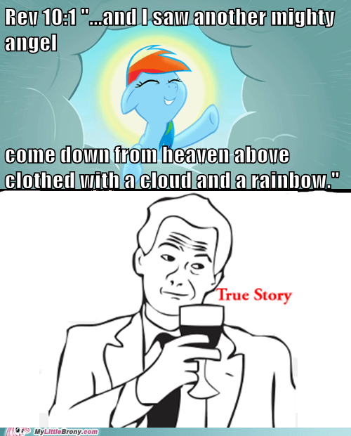 best of week,rainbow dash,religion,revelations,the internets,true story