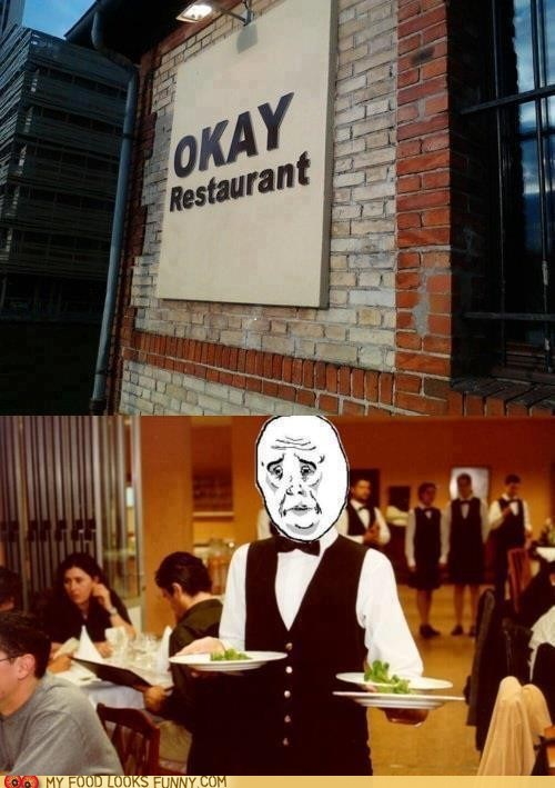 okay face,Rageface,restaurant,waiter