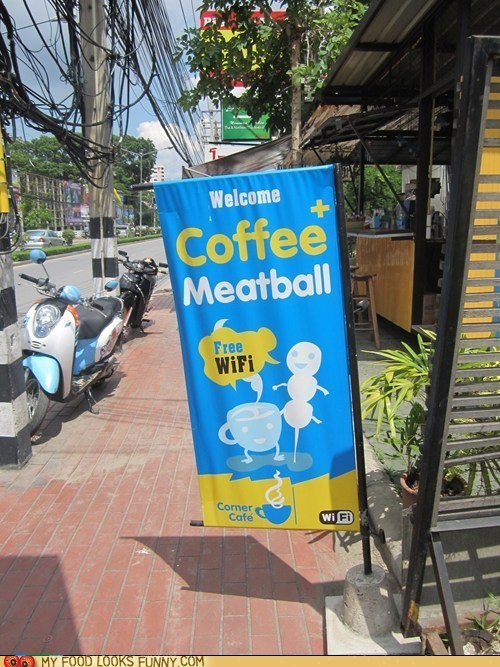 cafe coffee meatball sign weird wifi - 6276721152