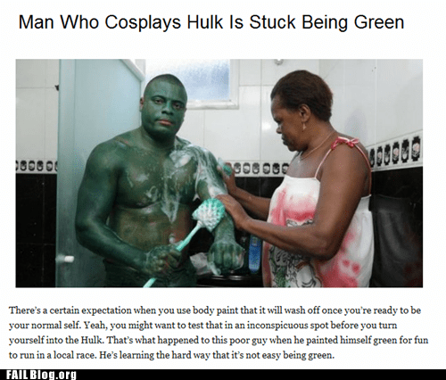 body paint cosplay fail nation g rated green hulk Probably bad News