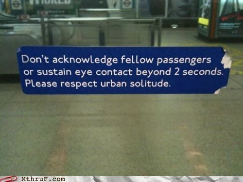 bus city eye contact forever alone Hall of Fame keep quiet public transit sign Subway urban solitude
