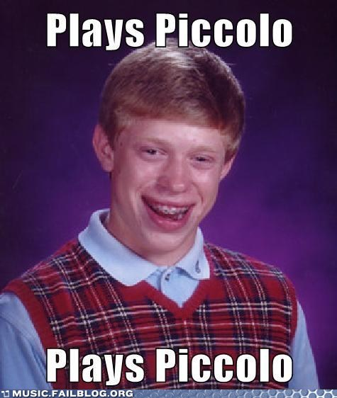 bad luck brian band piccolo - 6277597696