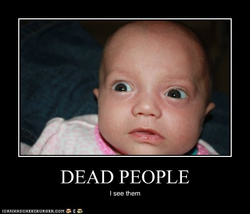 baby derp I see dead people the sixth sense - 6277921024