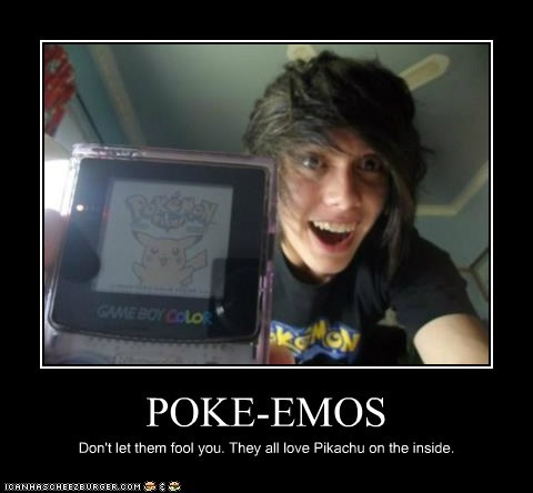 POKE-EMOS Don't let them fool you. They all love Pikachu on the inside.