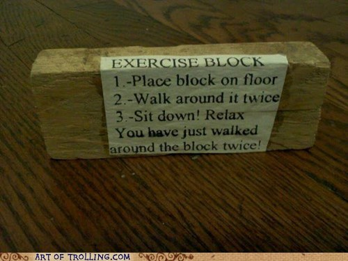 block exercise IRL troll science