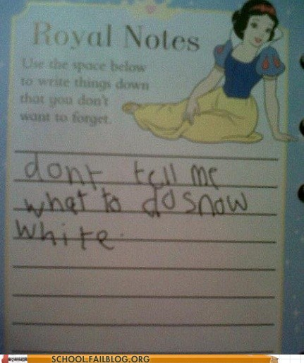 disney disney princesses dont-tell-me-what-to-do not my mom snow white - 6279557632