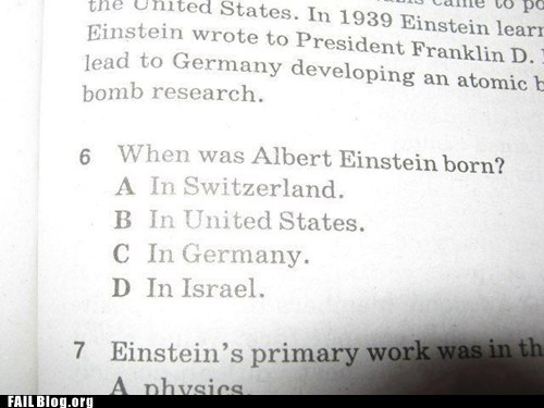 albert einstein born fail nation g rated multiple choice when vs where