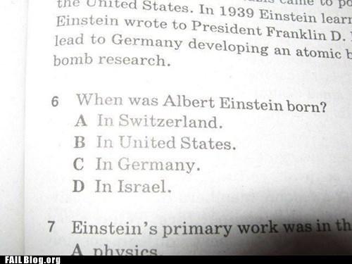 albert einstein born fail nation g rated multiple choice when vs where - 6279916800