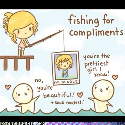 beautiful best of week fishing for compliments girls ugly weird kid - 6280245760