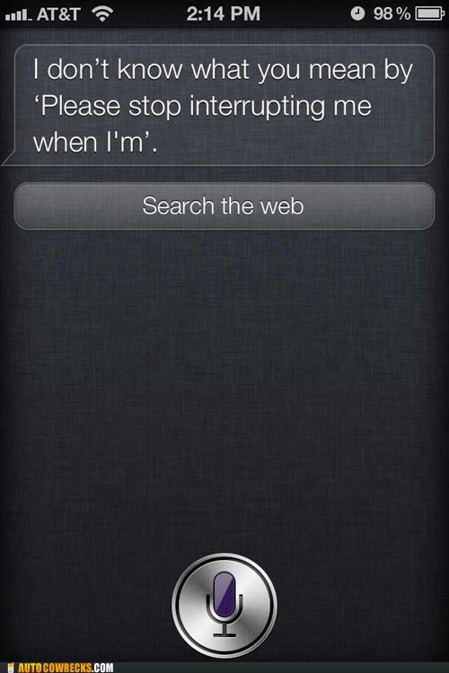 bad siri,iPhones,siri,stop interrupting