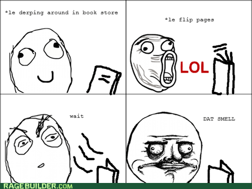 books,lol,me gusta,new book smell,Rage Comics