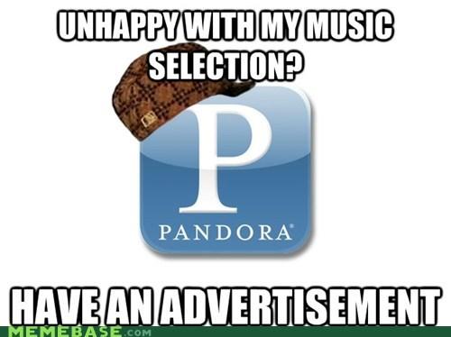 Ad,Music,pandora,Scumbag Steve