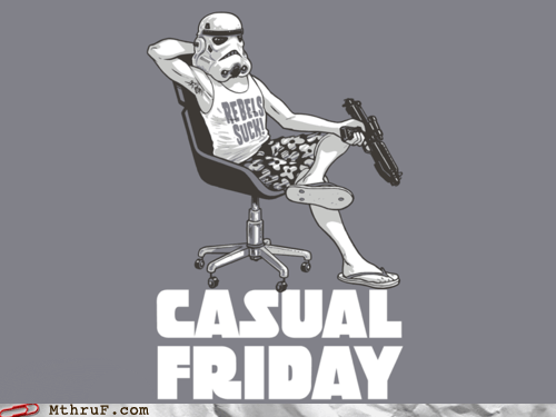 casual friday,star wars,stormtrooper
