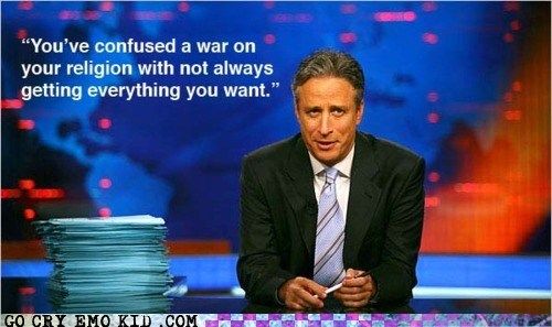 best of week,emolulz,First World Problems,jon stewart,religion,War on Christmas