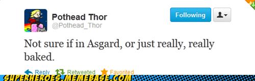 asgard,drugs,Random Heroics,Thor,twitter