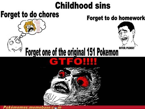 gen 1,gtfo,most important thing,Rage Comics,sins