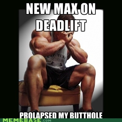 deadlift,gym,max,Memes,prolapse,record