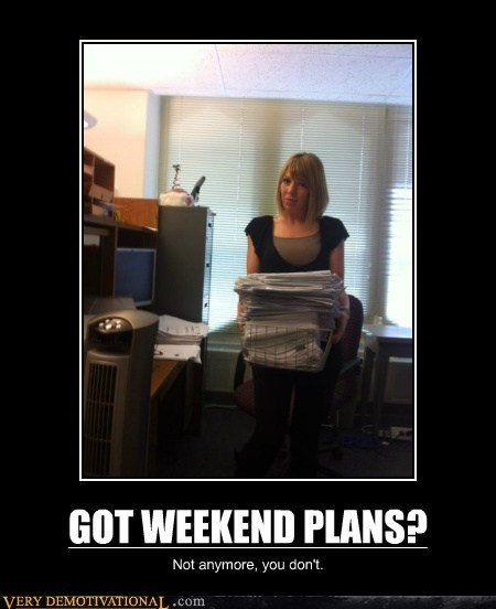hilarious plans school tests weekend work