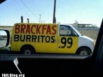 breakfast,burritos,fail nation,g rated,misspelling,van