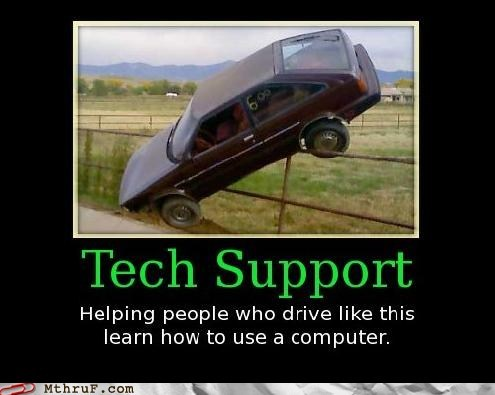 tech support demotivators uphill battle g rated monday thru fridays