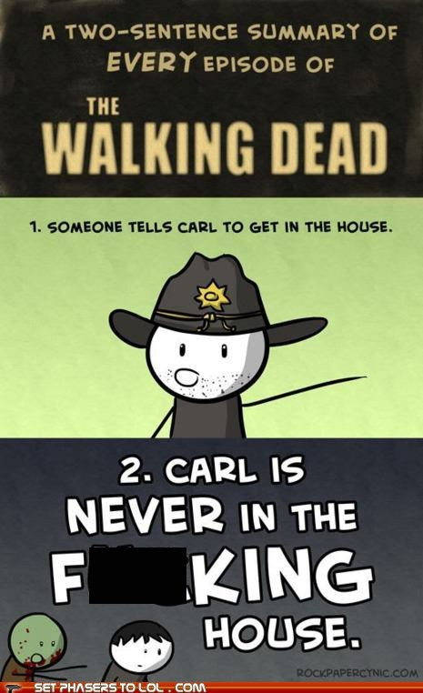 annoying,best of the week,carl,carl grimes,disobedience,house,Rick Grimes,stay,summary,The Walking Dead,zombie