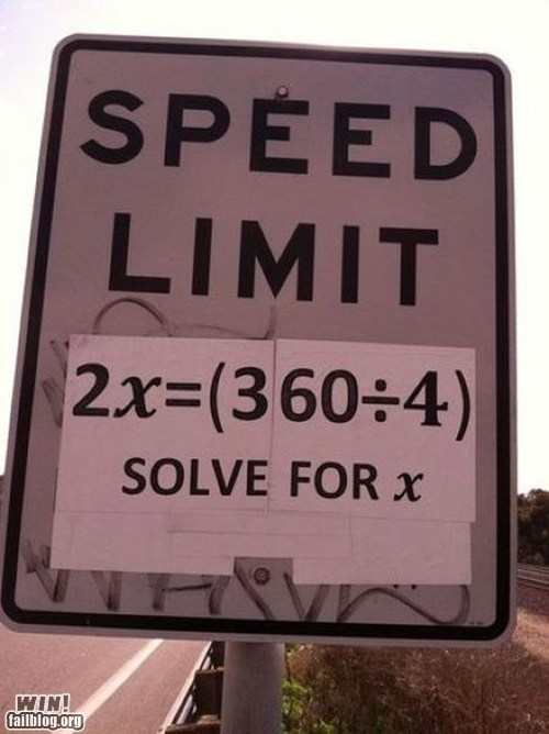 driving,g rated,Hall of Fame,math,nerdgasm,sign,speed limit,win