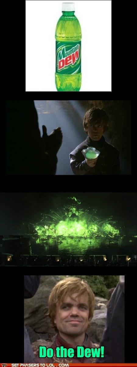 a song of ice and fire,Game of Thrones,green,mountain dew,peter dinklage,Product Placement,tyrion lannister,weapon