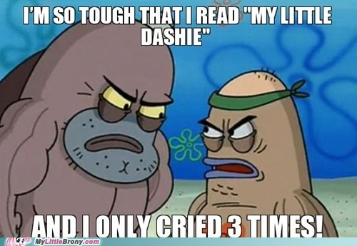 crying meme my little dashie SpongeBob SquarePants - 6285612544