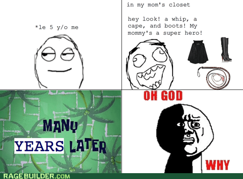 oh god why,parenting,Rage Comics,sexytimes