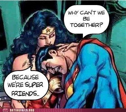 friendzoned,super friends,superfriendzoned,superman,wonder woman