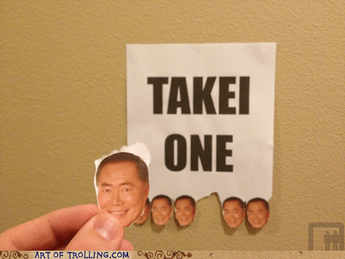 george takei,IRL,sign,take one