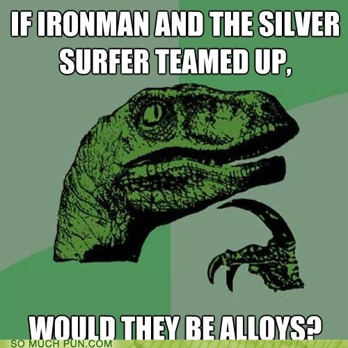 allies,alloys,iron man,marvel,philosoraptor,silver surfer,similar sounding,team