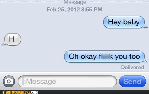 eff you hey baby iPhones wrong response - 6286821376