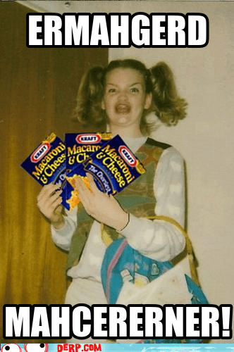 berks best of week derp Ermahgerd food kraft mac and cheese - 6287046656