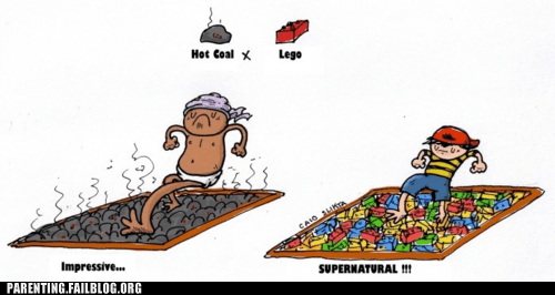 bare feet,hot coal,stepping on a lego