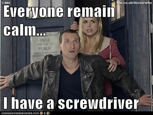 billie piper,christopher eccleston,doctor who,everyone,remain calm,rose tyler,screwdriver,sonic screwdriver,the doctor