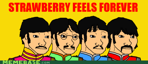 beatles,feel,Memes,strawberry fields