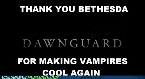 best of week bethesda dawnguard DLC twilight vampires