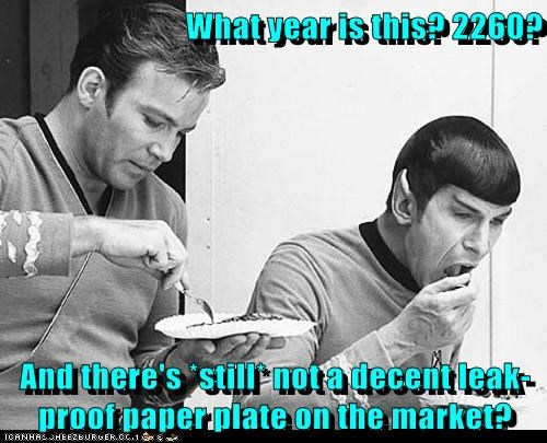 Captain Kirk,future,illogical,leak,Leonard Nimoy,paper plate,Shatnerday,Spock,Star Trek,William Shatner,year