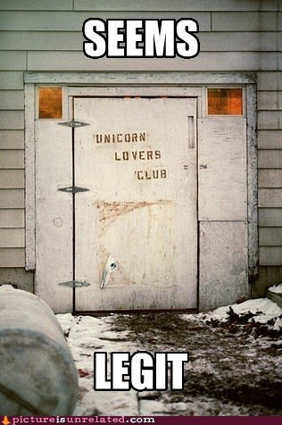 club,lovers,seems legit,unicorn,wtf