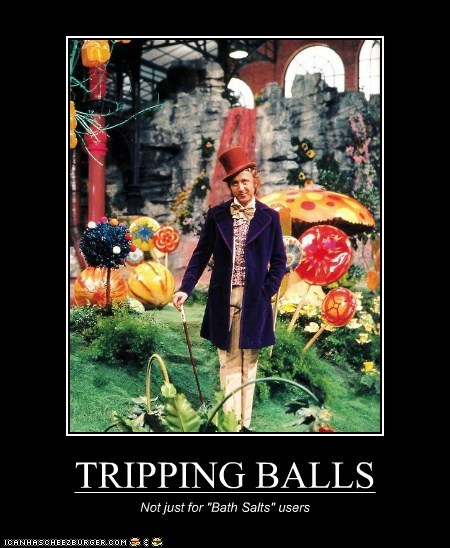 "TRIPPING BALLS Not just for ""Bath Salts"" users"