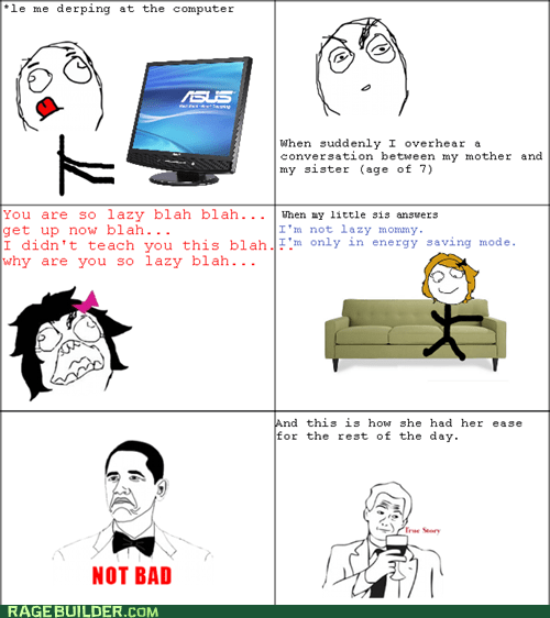 energy,not bad,parenting,Rage Comics,true story