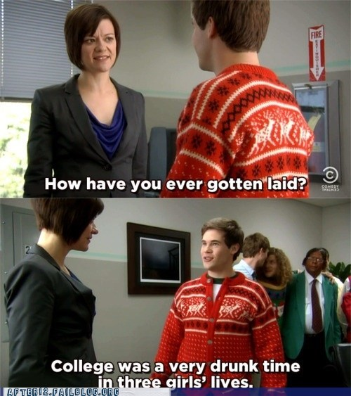 college girls,drunk girls,get laid,got laid,gotten laid,workaholics