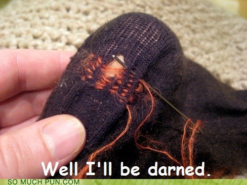 darn,darned,darning,double meaning,literalism,sewing,terminology
