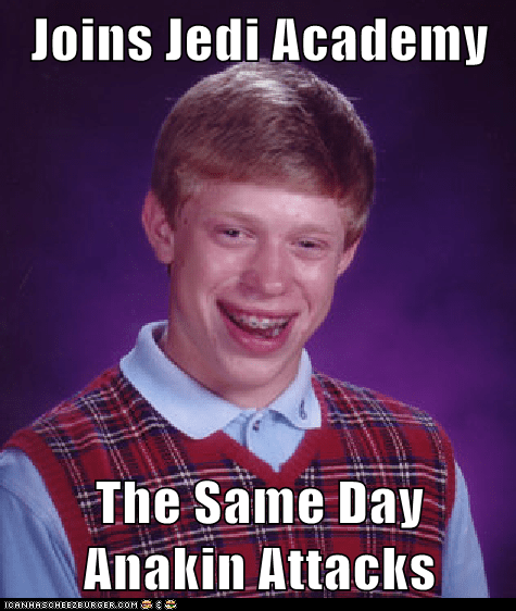 bad luck brian,Jedi,Memes,star wars,ugly duckling